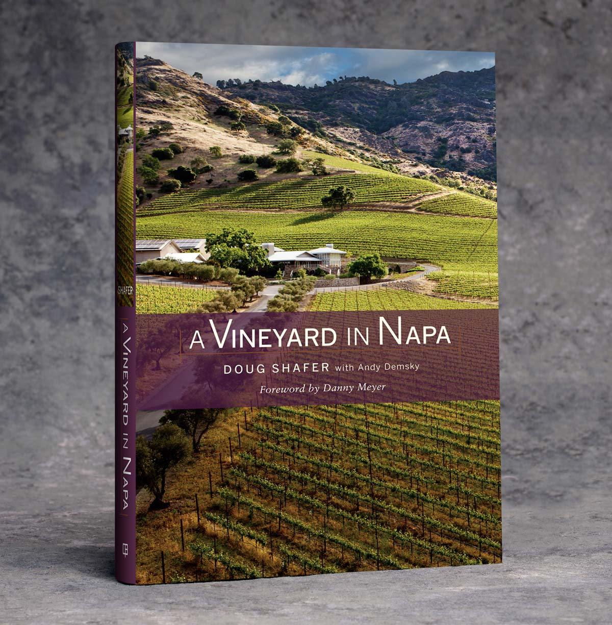Book: A Vineyard in Napa by Doug Shafer